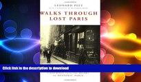 FAVORITE BOOK  Walks Through Lost Paris: A Journey Into the Heart of Historic Paris FULL ONLINE