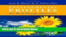 Books Developmental Profiles: Pre-Birth Through Adolescence Free Download