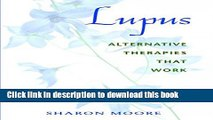 [PDF] Lupus: Alternative Therapies That Work Full Online