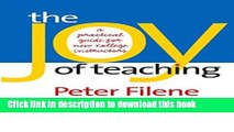 [PDF] The Joy of Teaching: A Practical Guide for New College Instructors (H. Eugene and Lillian