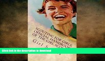 READ  Scouting For Girls, Official Handbook of the Girl Scouts  GET PDF