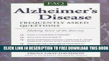 [PDF] Alzheimer s Disease: Frequently Asked Questions : Making Sense of the Journey Full Online