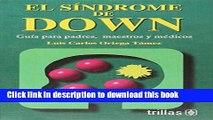 [PDF] El Sindrome De Down / Down Syndrome: Guia Para Padres, Maestros Y Medicos / Guide for