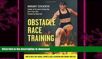 READ  Obstacle Race Training: How to Beat Any Course, Compete Like a Champion and Change Your