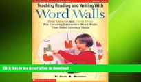 READ ONLINE Teaching Reading and Writing with Word Walls, Grades K-3 (Scholastic Teaching