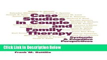 [PDF] Case Studies in Couple and Family Therapy: Systemic and Cognitive Perspectives Book Online
