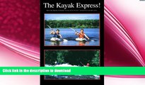 READ BOOK  Kayak Express FULL ONLINE
