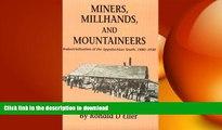 READ  Miners Millhands Mountaineers: Industrialization Appalachian South (Twentieth-Century