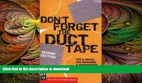 FAVORITE BOOK  Don t Forget the Duct Tape: Tips   Tricks for Repairing   Maintaining Outdoor