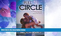 Big Deals  Full Circle: A memoir of leaning in too far and the journey back  Free Full Read Best