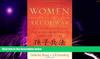 Big Deals  Women and the Art of War: Sun Tzu s Strategies for Winning Without Confrontation  Best