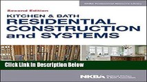 [Reads] Kitchen   Bath Residential Construction and Systems Free Books