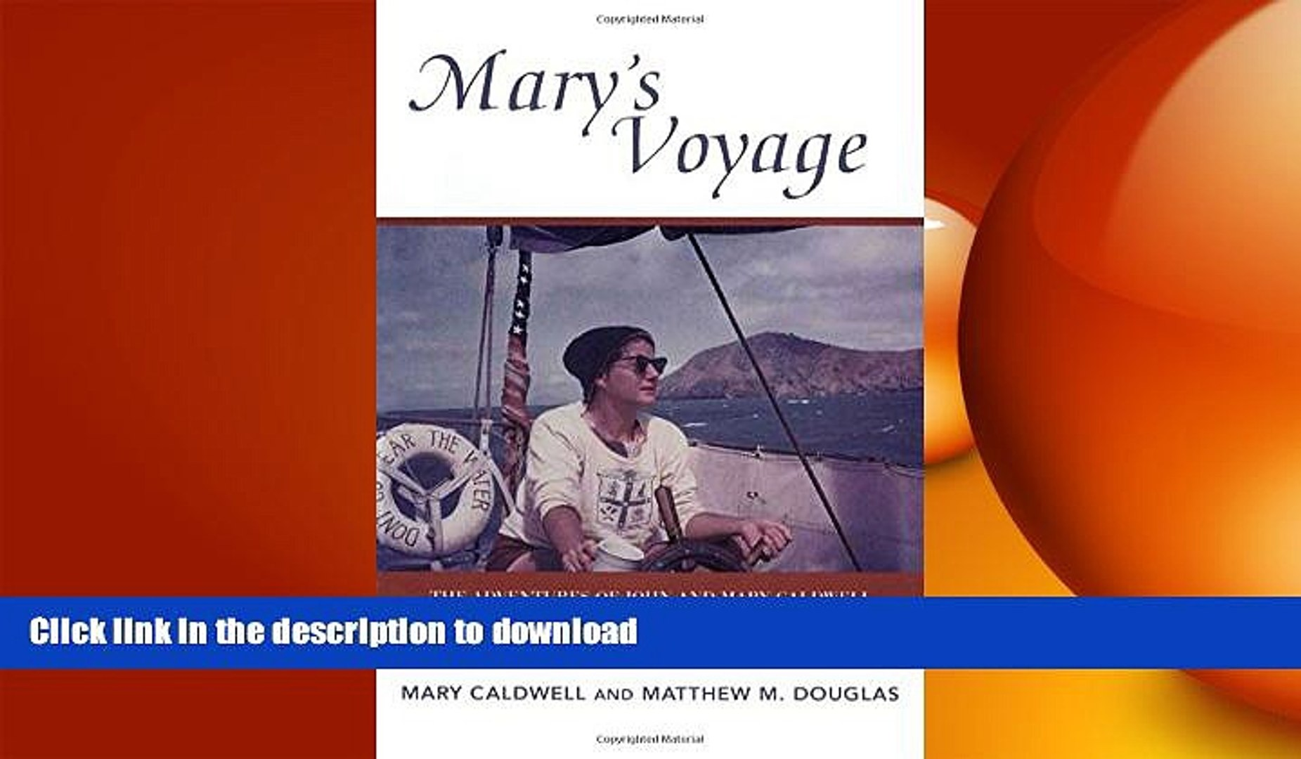 FAVORITE BOOK  Mary s Voyage: The Adventures of John and Mary Caldwell - A Sequel to Desparate