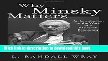 [PDF] Why Minsky Matters: An Introduction to the Work of a Maverick Economist Full Online