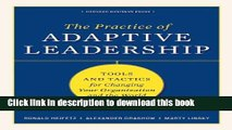 [PDF] Practice of Adaptive Leadership: Tools and Tactics for Changing Your Organization and the