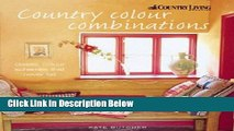 Ebook Country Color: Classic Color Schemes That Never Fail (Country Living) Free Online