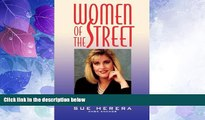 Big Deals  Women of the Street: Making It on Wall Street -- The World s Toughest Business  Best