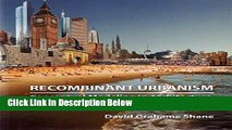 Books Recombinant Urbanism: Conceptual Modeling in Architecture, Urban Design and City Theory Full