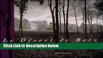 Books Le Désert de Retz: A Late Eighteenth-Century French Folly Garden · The Artful Landscape of