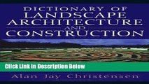 Ebook Dictionary of Landscape Architecture and Construction Full Online