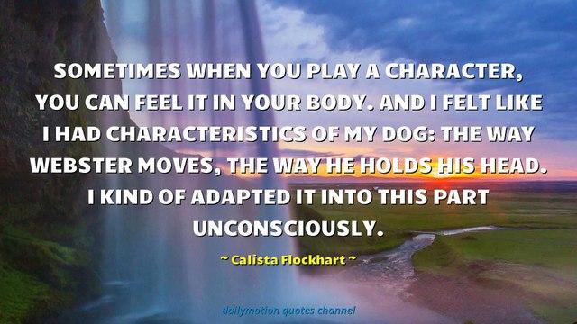Calista Flockhart Quotes #2