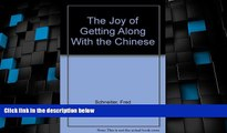 Big Deals  The Joy of Getting Along With the Chinese  Best Seller Books Best Seller