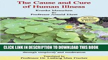 Read Books The Cause and Cure of Human Illness: The Common Root