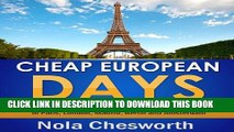 [PDF] Cheap European Days - Budget Travel Tips for Museums, Shopping, Food and More in Paris,