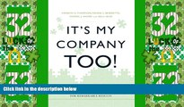 Big Deals  It s My Company Too!: How Entangled Companies Move Beyond Employee Engagement for