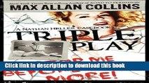 [Popular Books] Triple Play: A Nathan Heller Casebook (Nathan Heller Novels) Full Online