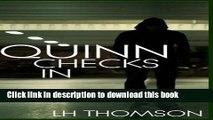 [Popular Books] Quinn Checks In: (Liam Quinn Mystery #1) (Liam Quinn Mysteries) Full Online