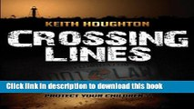 [PDF] Crossing Lines (Gabe Quinn Thriller #2) (Gabe Quinn Thrillers) (Volume 2) Free Online