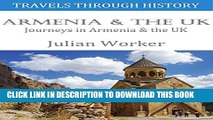 [PDF] Travels through History - Armenia and the UK: Journeys in Armenia and the UK Full Colection