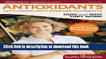 [Popular Books] Antioxidants: Anti-Aging, Anti-Disease Nutrients (Healthy Living Guide) Free Online