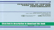 [Popular Books] Evaluation of Certain Food Additives and Contaminants: Sixty-seventh Report of the