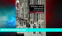 Must Have  Ethics and Finance: An Introduction (Cambridge Applied Ethics)  READ Ebook Full Ebook
