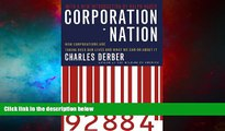 READ FREE FULL  Corporation Nation: How Corporations are Taking Over Our Lives -- and What We Can