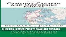 [PDF] Camping, Caravan and Motorbike Routes: DENMARK - JUTLAND (incl. GPS Data) Full Colection