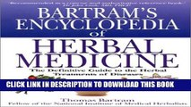 [PDF] Bartrams Encyclopedia of Herbal Medicine: The Definitive Guide to Herbal Treatments of