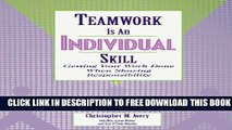 [PDF] Teamwork Is an Individual Skill: Getting Your Work Done When Sharing Responsibility Popular