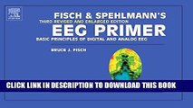[PDF] Fisch and Spehlmann s EEG Primer: Basic Principles of Digital and Analog EEG Popular Colection