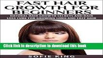 [PDF] Hair Growth: Fast Hair Growth for Beginners - Natural Hair Growth Secrets   Hair Loss Cure