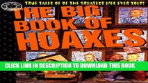 [PDF] The Big Book of Hoaxes: True Tales of the Greatest Lies Ever Told! (Factoid Books) Popular