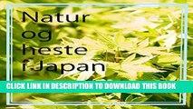 [PDF] Natur og heste i Japan (Danish Edition) Full Online