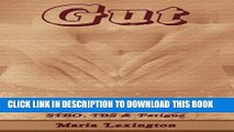 [PDF] Gut: Gut The Key to Ultimate Health - SIBO, IBS   Fatigue (Gut Health, Sibo) Popular Colection