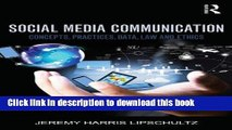 Download Social Media Communication: Concepts, Practices, Data, Law and Ethics PDF Online