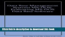 Download Data Base Management Systems, MS-DOS: Evaluating MS