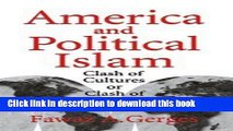 Download America and Political Islam: Clash of Cultures or Clash of Interests?  PDF Online
