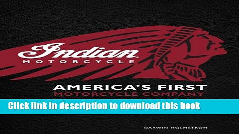 Read Indian Motorcycle(R): America s First Motorcycle Company  Ebook Free