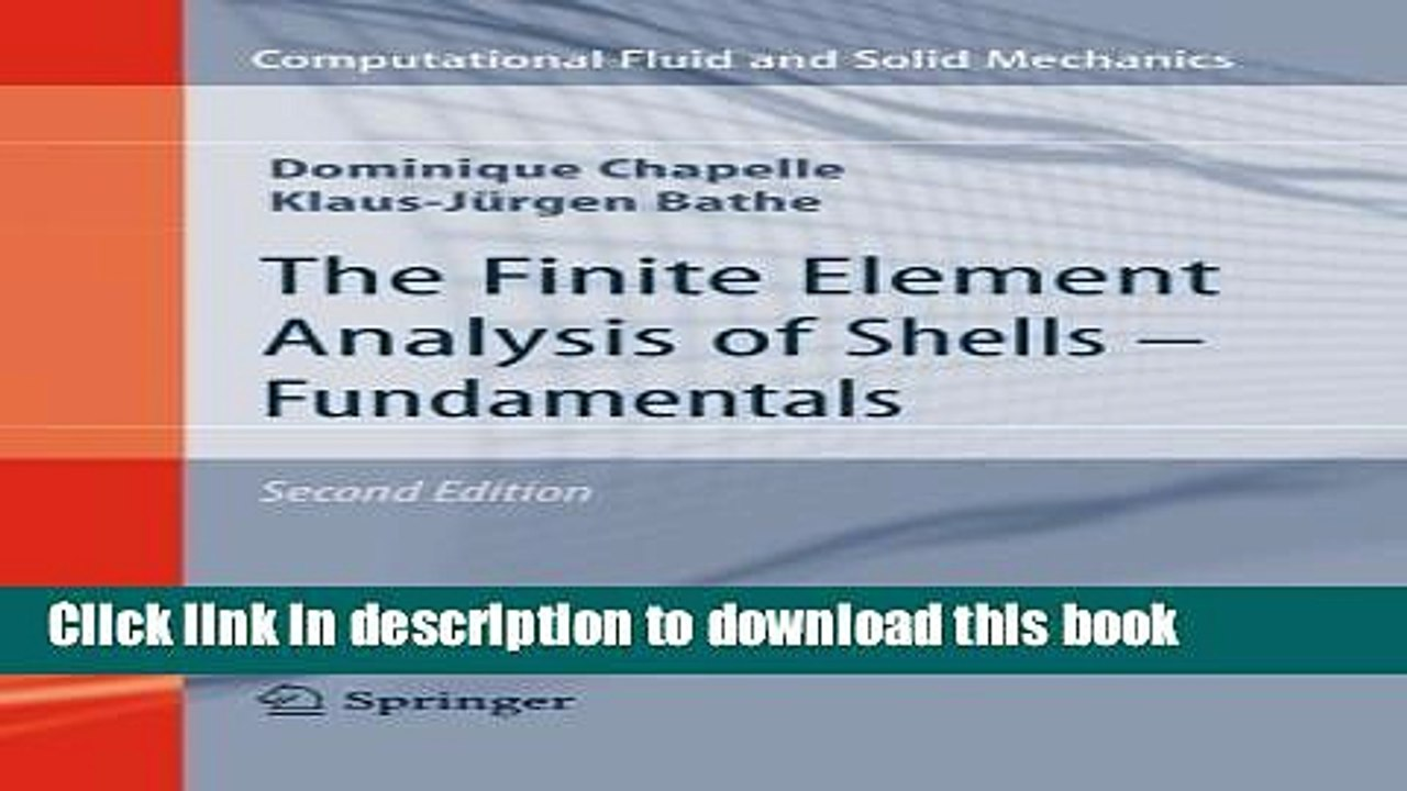 [PDF] The Finite Element Analysis of Shells - Fundamentals (Computational  Fluid and Solid
